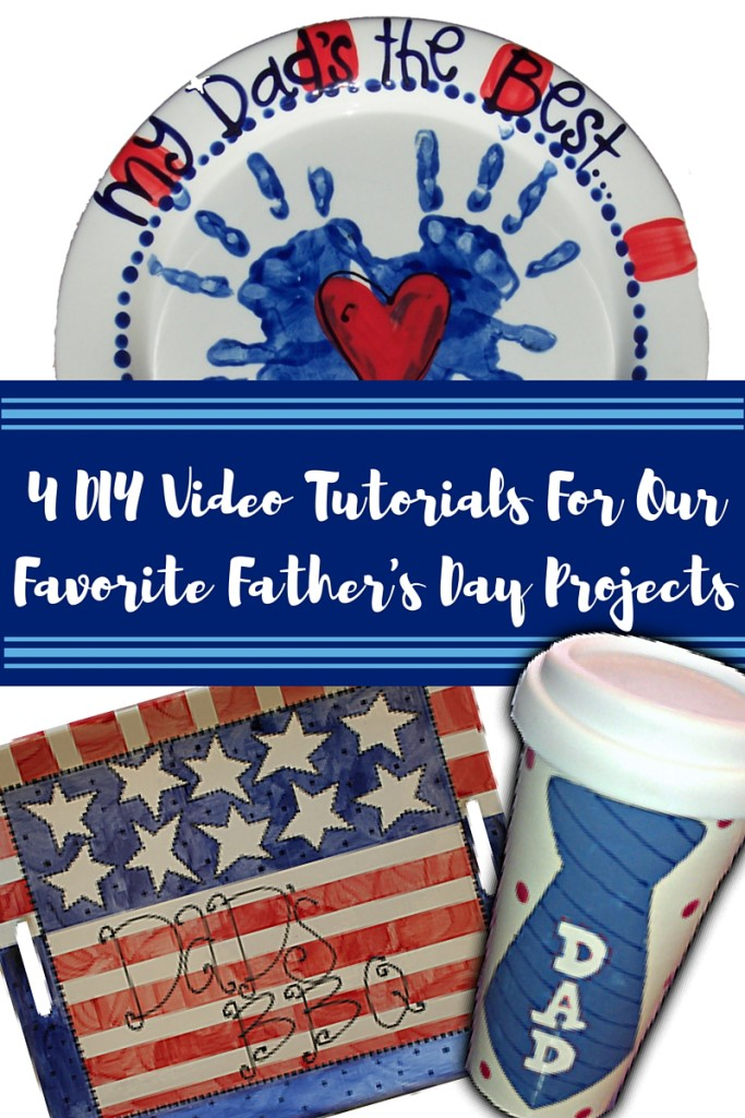 4 DIY Video Tutorials for our favorite Father's Day projects
